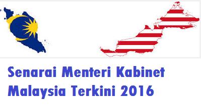 Senarai lengkap Menteri Kabinet Malaysia Terkini 2016