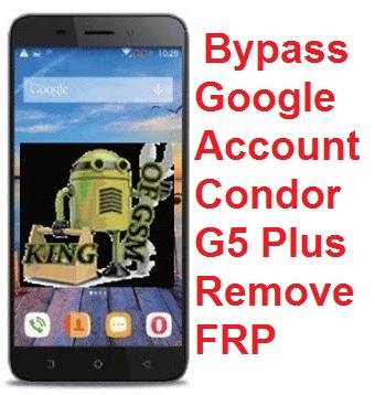 شرح ،كيفية، حذف ،حساب ،قوقل ،لهواتف ،كوندور ،Bypass، Google، Account، Condor، G5، Plus، Remove، FRP