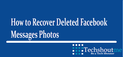 In a twain of days dorsum I got a message on Facebook from my friend How to Recover Facebook Deleted Messages, Photos or Videos?