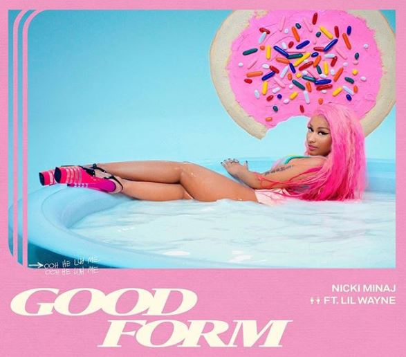 Nicki Minaj – Good Form ft. Lil Wayne