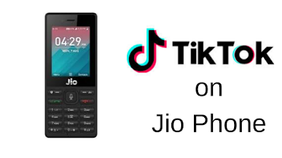 How to Download Tik Tok App Download to A Jio Phone?
