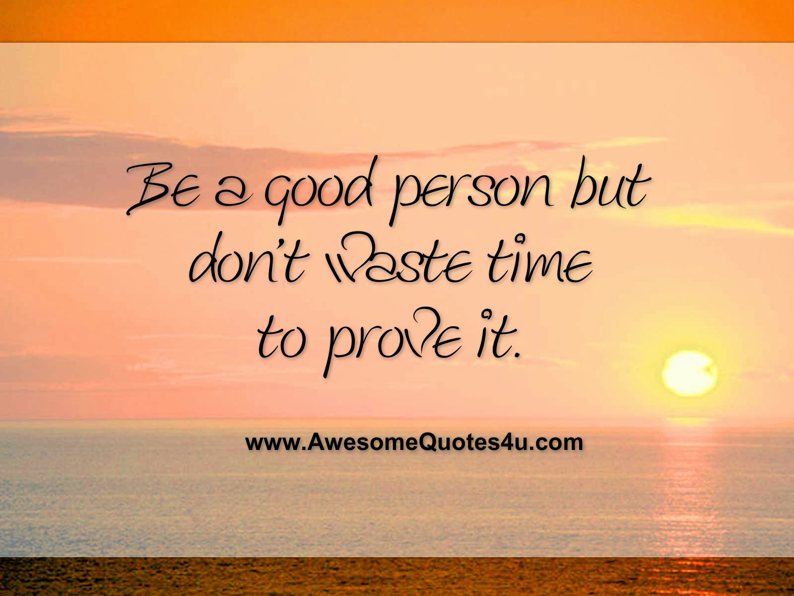 I Am A Good Person Quotes: Awesome Quotes: October 2013