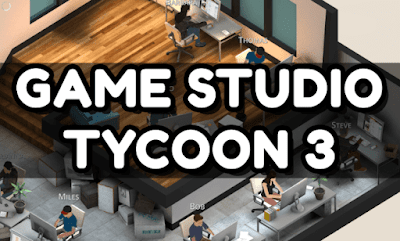 Game Studio Tycoon 3 Apk + Mod (unlimited money) Download