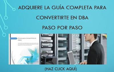 Guía completa para Convertirte en DBA