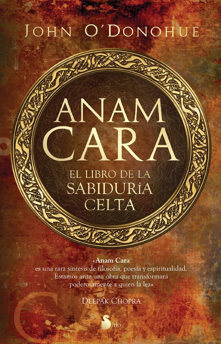 Enredada En La Red Anam Cara El Libro De La Sabidur 237 A Celta John O Donohue