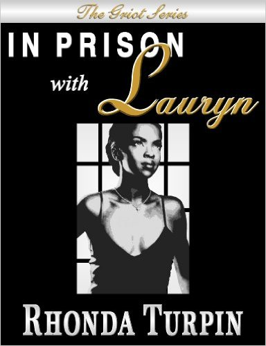 IN PRISON with Lauryn