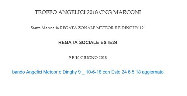 http://www.cngm.it/wp-content/uploads/2018/05/bando-Angelici-Meteor-e-Dinghy-9-_-10-6-18-bozza-con-Este-24-6-5-18-vp.pdf