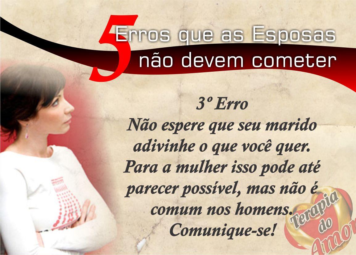 Frases De Amor Para Esposa E Para Marido: Frases FJU-PA: 3º ERRO MARIDO/ESPOSA Terapia Do Amor
