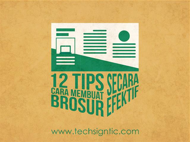 12 Tips Cara Membuat Brosur secara Efektif