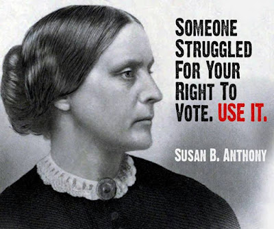 Someone struggled for your right to Vote. USE IT