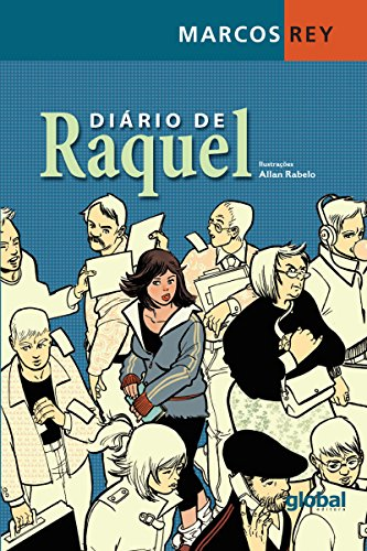 Diário de Raquel - Marcos Rey Allan Rabelo