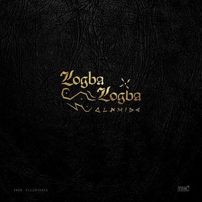 Olamide - Logba Logba (MUSIC LYRICS & VIDEO)