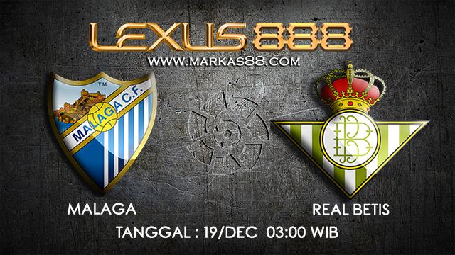 PREDIKSI BOLA ~ PREDIKSI TARUHAN BOLA MALAGA VS REAL BETIS 18 DESEMBER 2017 (Spanish La Liga)