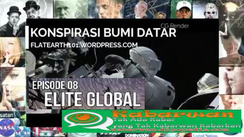 Di serial ke-8 mengenai Propaganda Bumi Datar, Kabarwan menghadirkan presentasi yang berjudul Elite Global