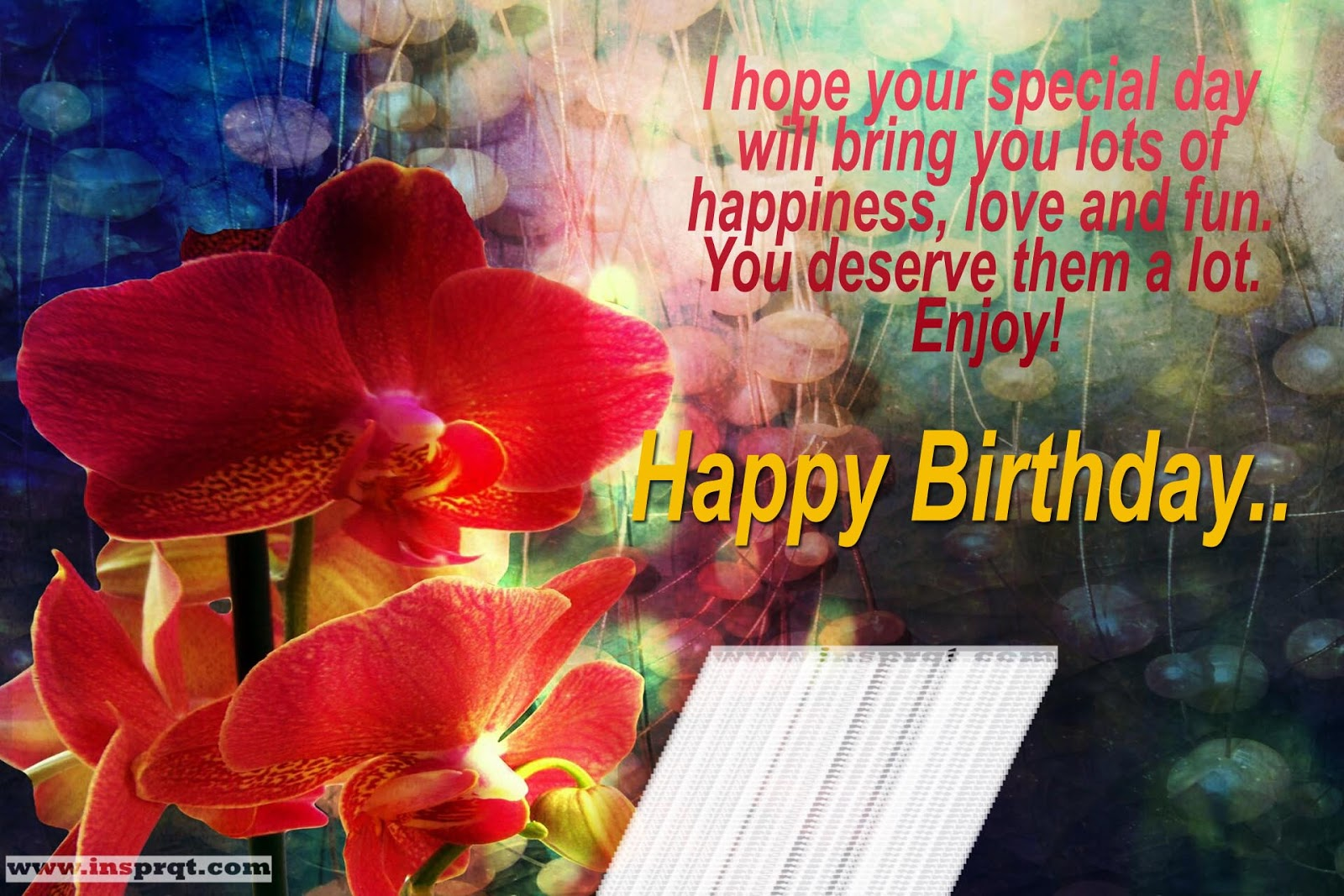 I Hope Your Special Day Will Bring You Lots Of Happiness Love And