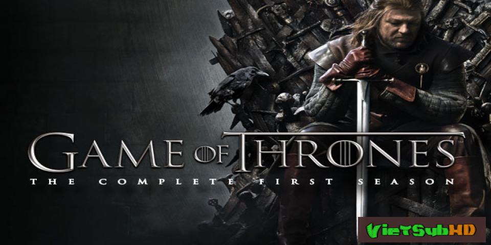 Trò Chơi Vương Quyền 1 - Game Of Thrones (season 1)