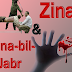 Zina and Zina-Bil-Jabar in Hudood Laws