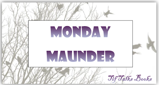 Monday Maunder: August 12, 2013