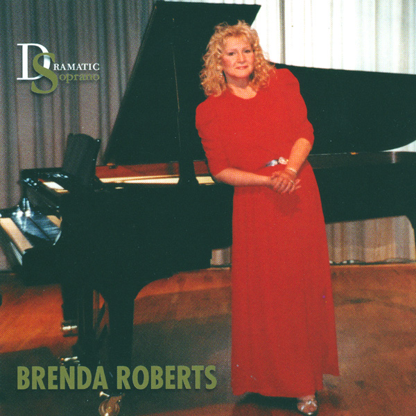IN REVIEW: Richard Wagner, Richard Strauss, & Franz Schreker - LIEDERABEND (Brenda Roberts, dramatic soprano)
