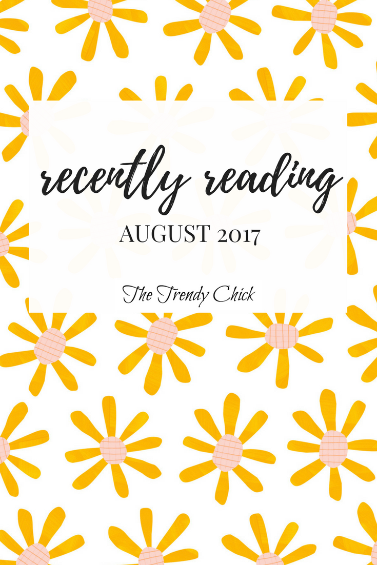 Recently Reading: August 2017