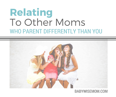 Relating to Moms Who Parent Differently Than You