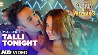 Talli Tonight Song Lyrics