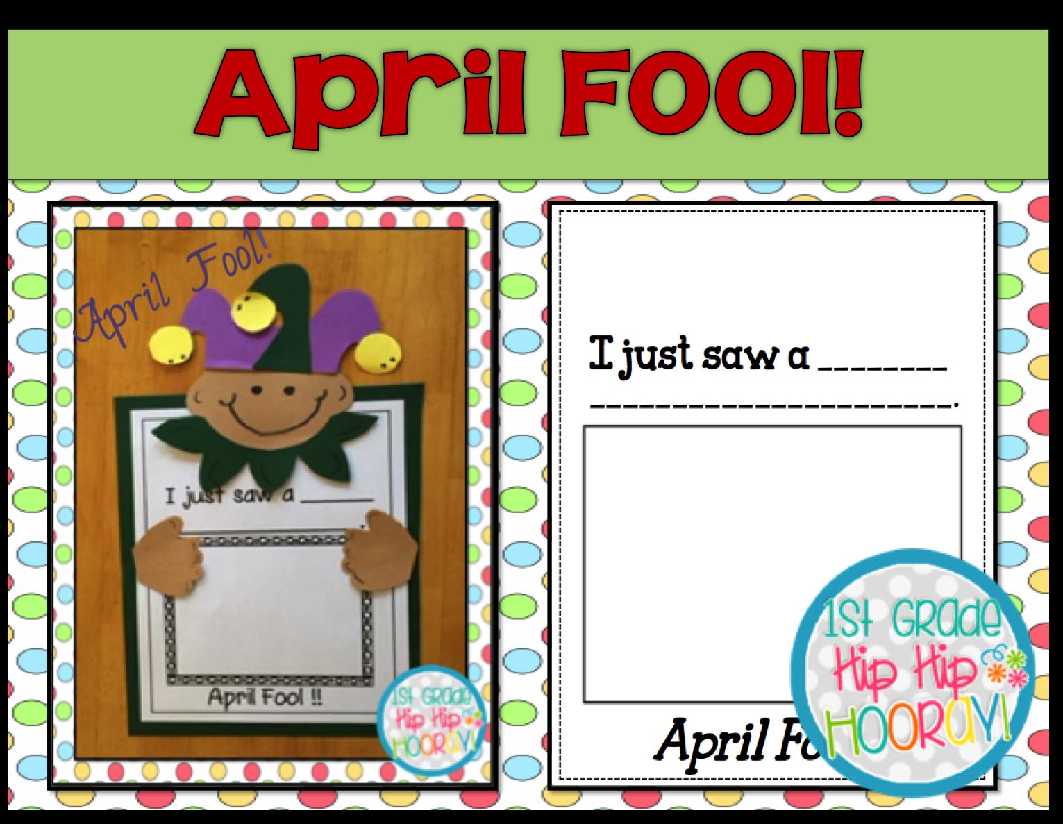 1st Grade Hip Hip Hooray April Fool