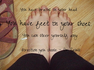 My feet and Dr Seuss Quote