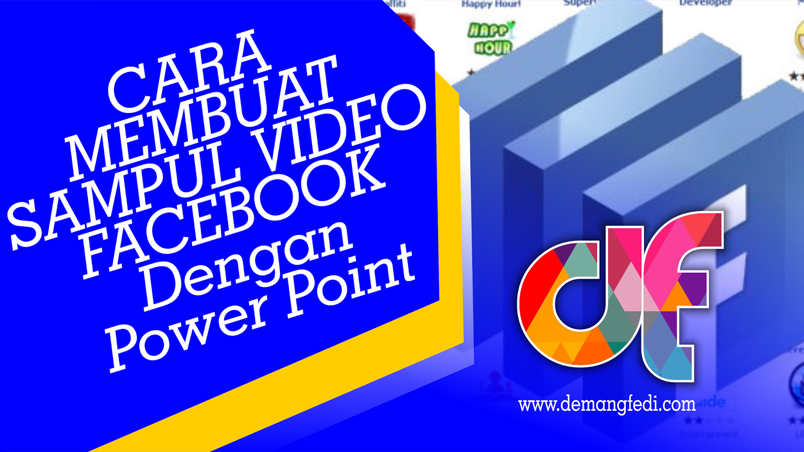 Cara Membuat Sampul Facebook Video Dengan Power Point