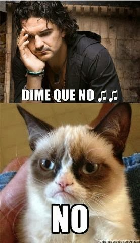 "Meme frase de la canción ""Dime que no"" de Ricardo Arjona"