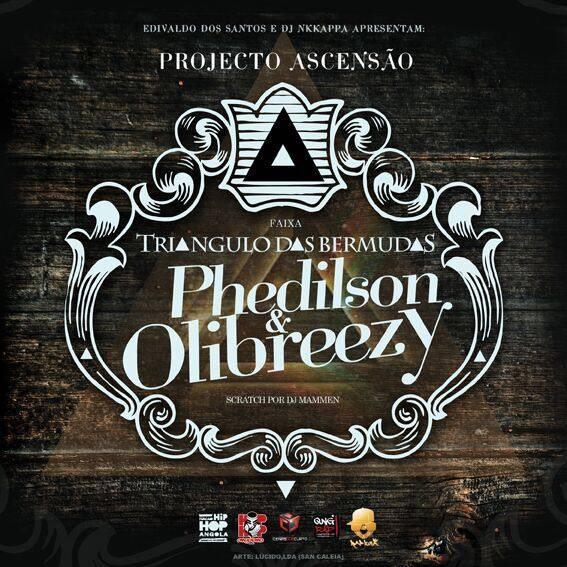 Projecto Ascensão (Phedilson & Olibreezy) – Triângulo das Bermudas