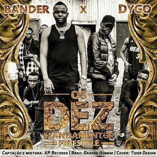 Bander & Dygo - 10 Mandamentos (Freestyle)