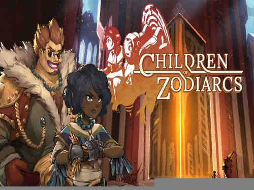 Children of Zodiarcs Game Free Download