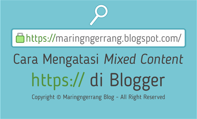 Cara Mengatasi Mixed Content https di Blogger