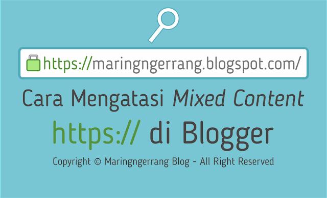 Cara Mengatasi Mixed Content HTTPS di Blogger