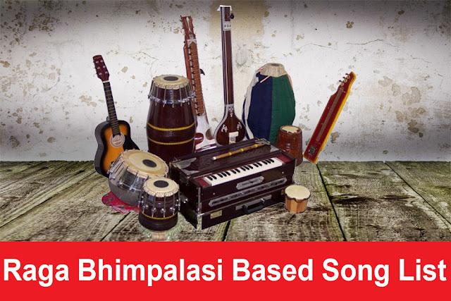 Raga Bhimpalasi Based Song List