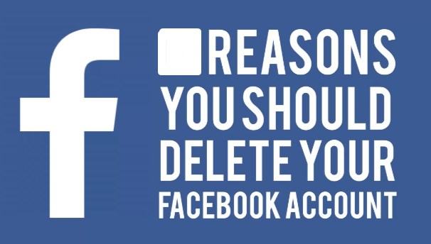 why you should delete facebook