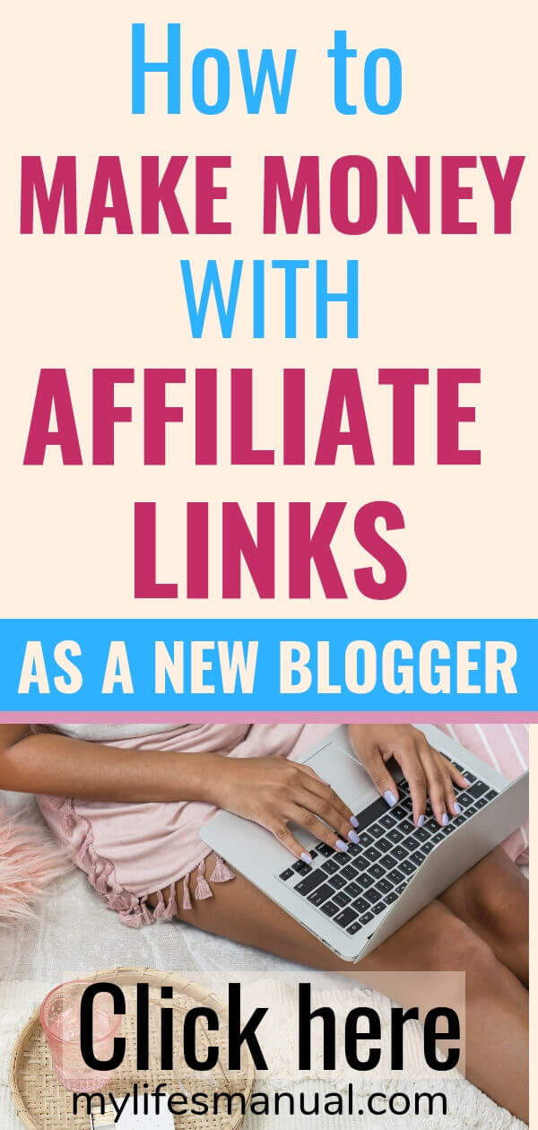 How to make money with affiliate links as a new blogger