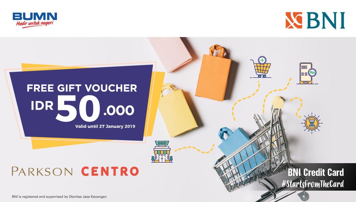 #BankBNI - Promo Free Gift Voucher di Parkson Centro Min Transaksi 750K (s.d 27 Jan 2019)