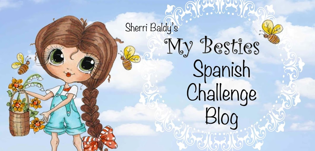 My Besties Spanish Challenge