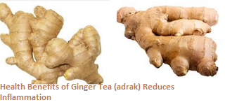 Health Benefits of Ginger Tea (adrak) Reduces Inflammation