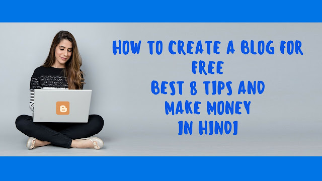 How To Create a Blog For Free Best SEO Tips And Make Money In Hindi