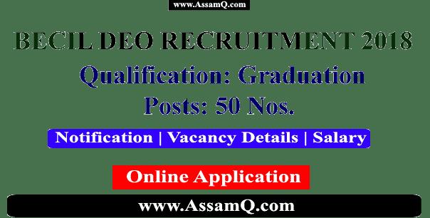 BECIL DEO Recruitment 2018 | 50 Vacancies | Last Date: 17/09/2018