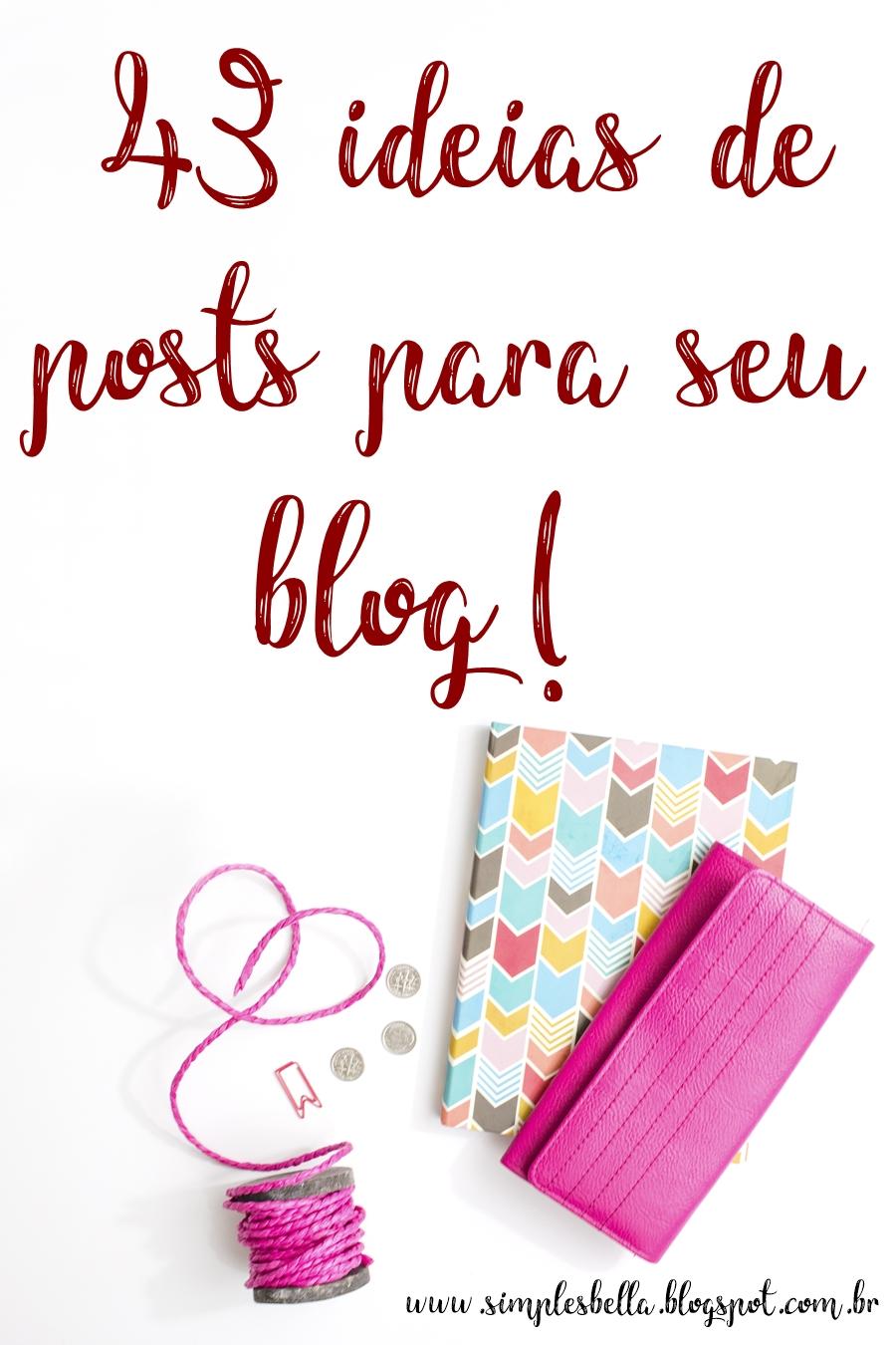 Ideias de posts para blog. Assuntos para postar no blog. Dicas de post para blogs.