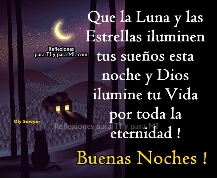 Buenos Deseos Para TI Y Para MÍ: * Que La Luna Y Las