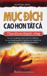 Mục Đích Cao Hơn Tất Cả - Nguyễn Đức Thuận