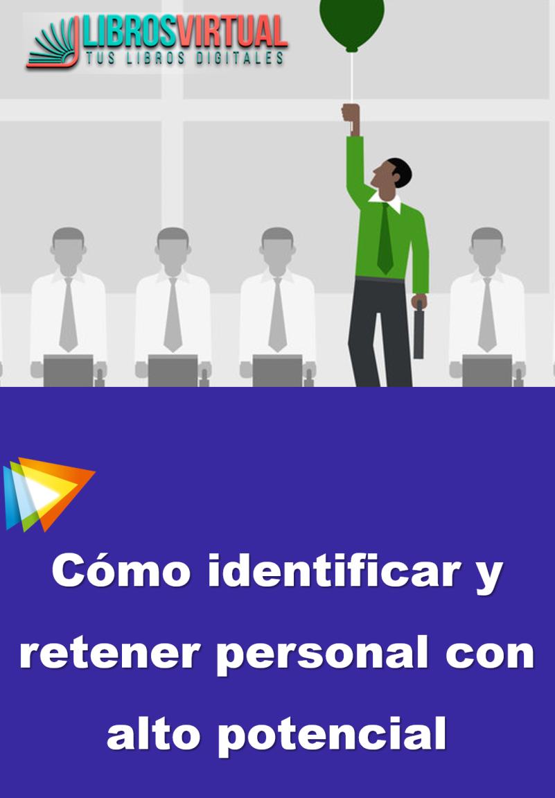 Curso de Cómo identificar y retener personal con alto potencial – 2018