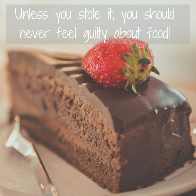Unless you stole it, you should never feel guilty about food!