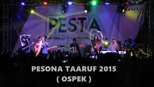 Pesta 2015 ( Ospek Universitas Islam Indonesia )