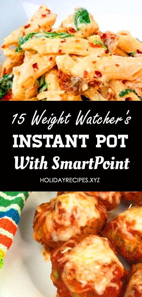 Cook this 15 weight watchers instant pot recipes! It is an easy, delicious meal that your whole family will love. Weight watchers meals, Instant pot recipes healthy family, Weight watchers freestyle, Weight watchers crock pot recipes, Instant pot salsa chicken, Ww instant pot recipes freestyle. #weightwatchers #instantpotrecipes #chicken #skinnyrecipes #healthyrecipes #weightwatchers #weightloss #diet #weightwatchersinstantpotrecipes